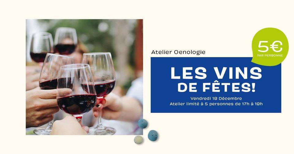 atelier-oenologie-vins-de-fetes