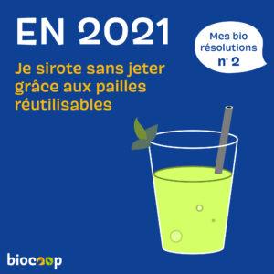 2021-bio-résolutions-pailles-reutilisables